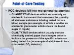 point of care testing