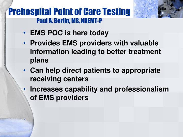prehospital point of care testing paul a berlin ms nremt p