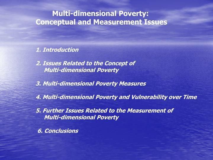 Multi-dimensional Poverty: