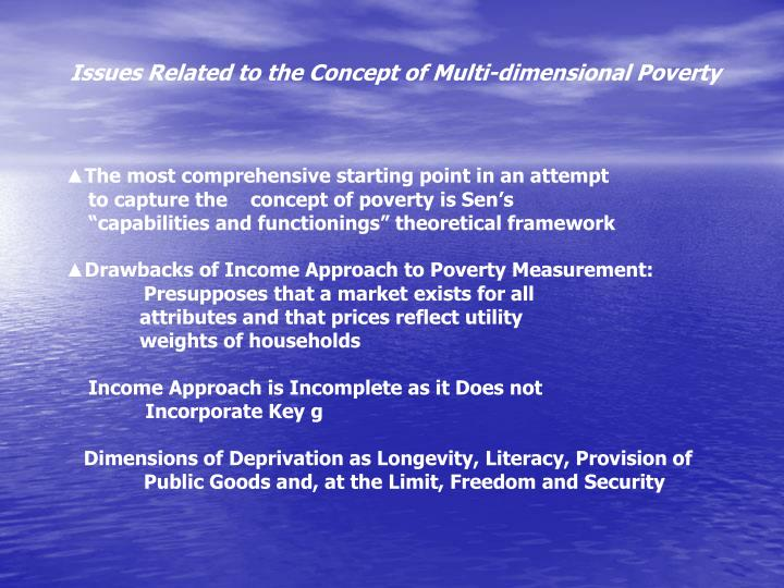 Issues Related to the Concept of Multi-dimensional Poverty