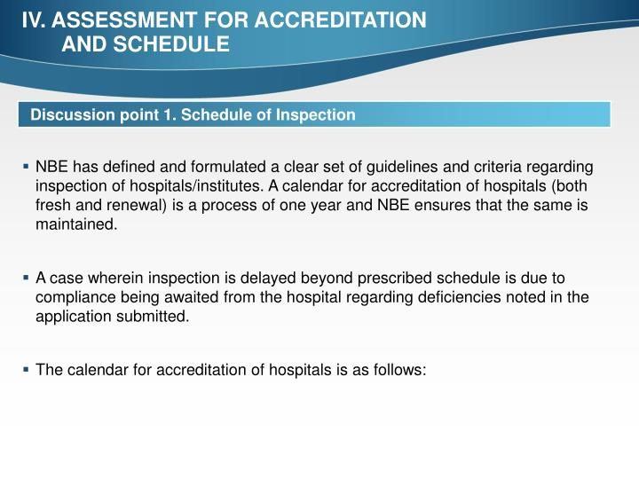 IV. ASSESSMENT FOR ACCREDITATION AND SCHEDULE
