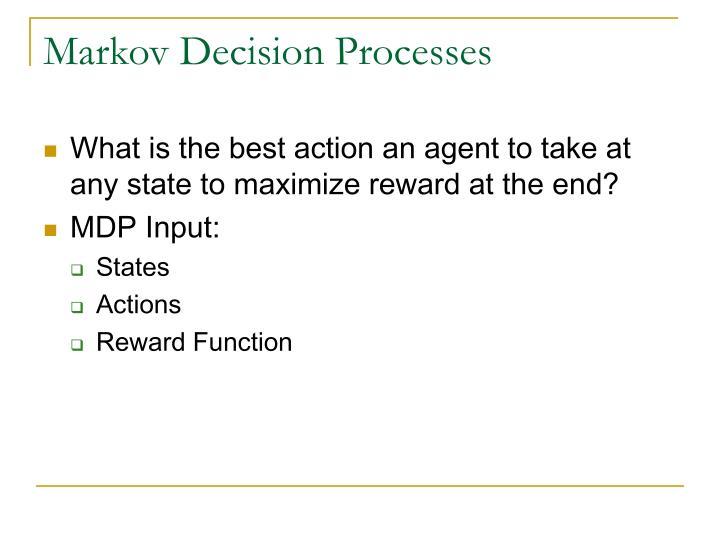 Markov Decision Processes