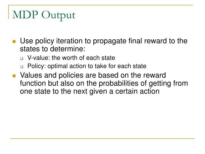 MDP Output