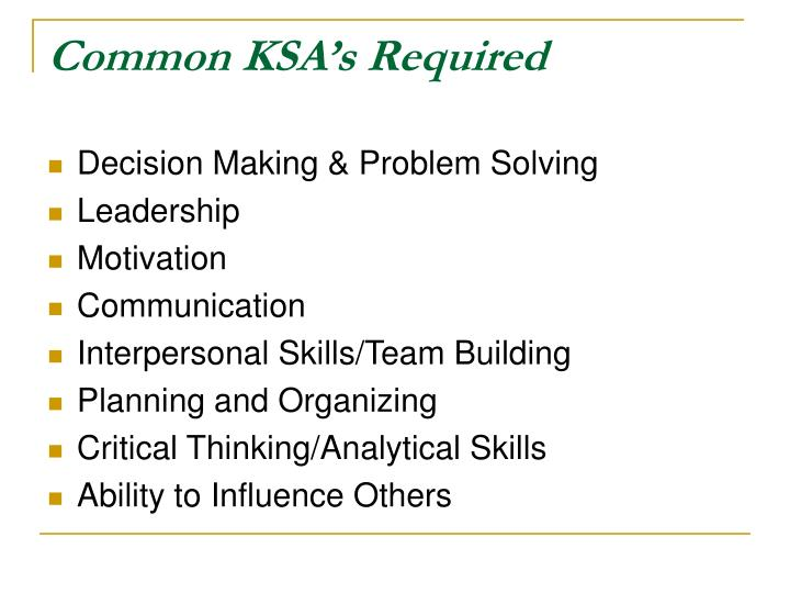 Common KSA's Required