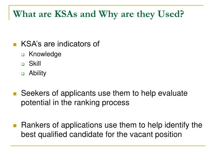 What are ksas and why are they used