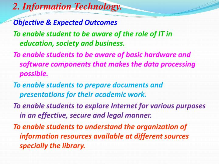 2. Information Technology.