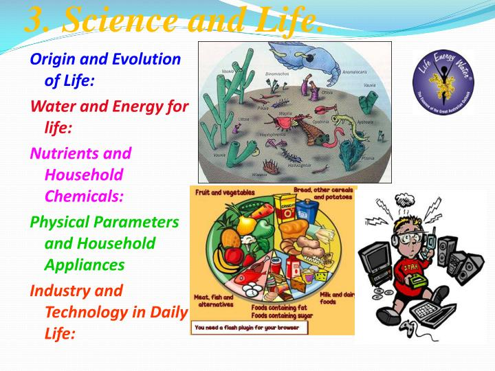 3. Science and Life.