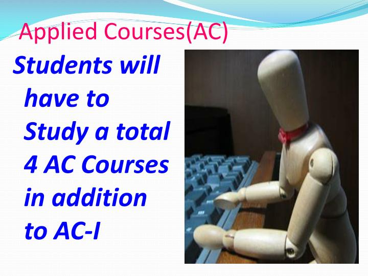 Applied Courses(AC)