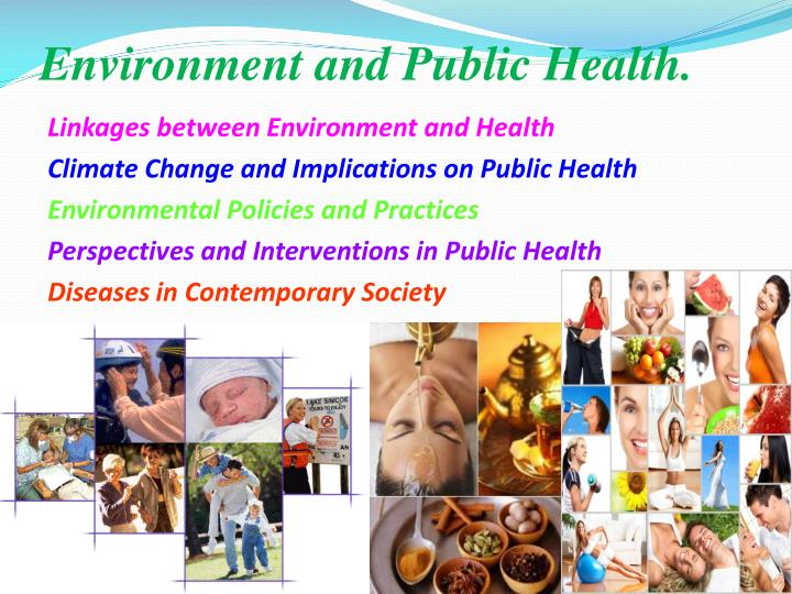 Environment and Public Health.