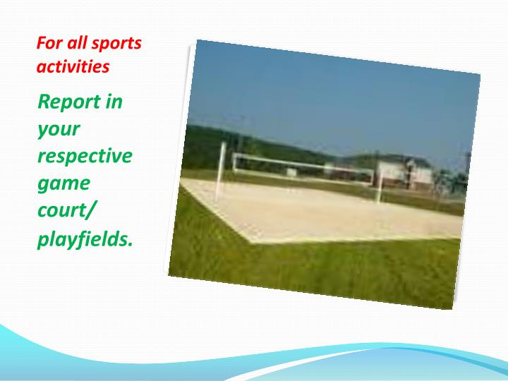 For all sports activities