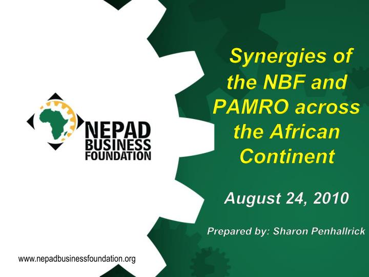 Synergies of the NBF and PAMRO across the African Continent