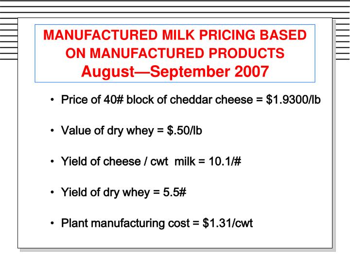 MANUFACTURED MILK PRICING BASED ON MANUFACTURED PRODUCTS