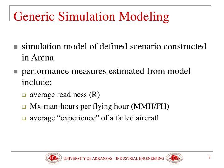 Generic Simulation Modeling