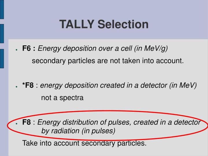 TALLY Selection