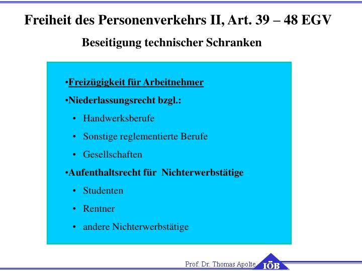 Freiheit des Personenverkehrs II, Art. 39 – 48 EGV
