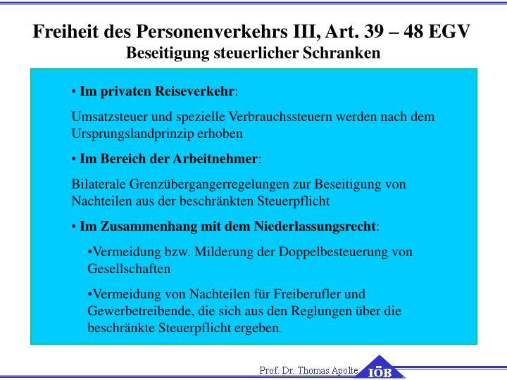 Freiheit des Personenverkehrs III, Art. 39 – 48 EGV