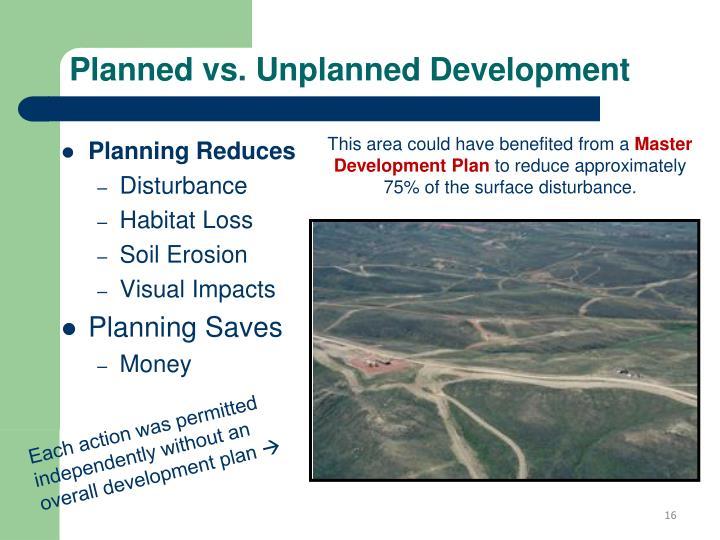 Planned vs. Unplanned Development
