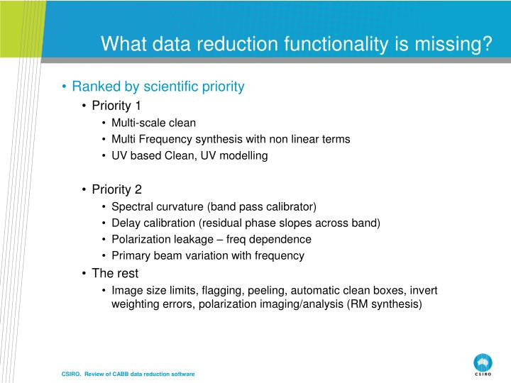 What data reduction functionality is missing?