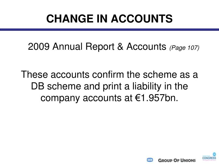 CHANGE IN ACCOUNTS
