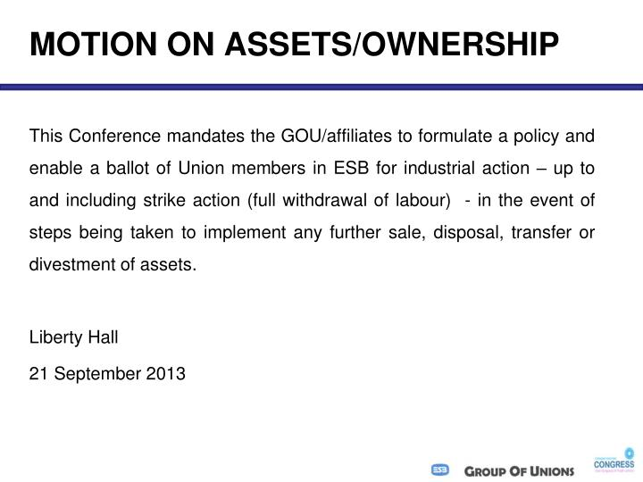 Motion on assets ownership