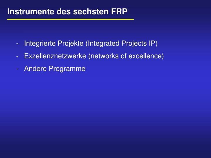 Integrierte Projekte (Integrated Projects IP)