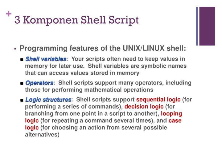 3 Komponen Shell Script