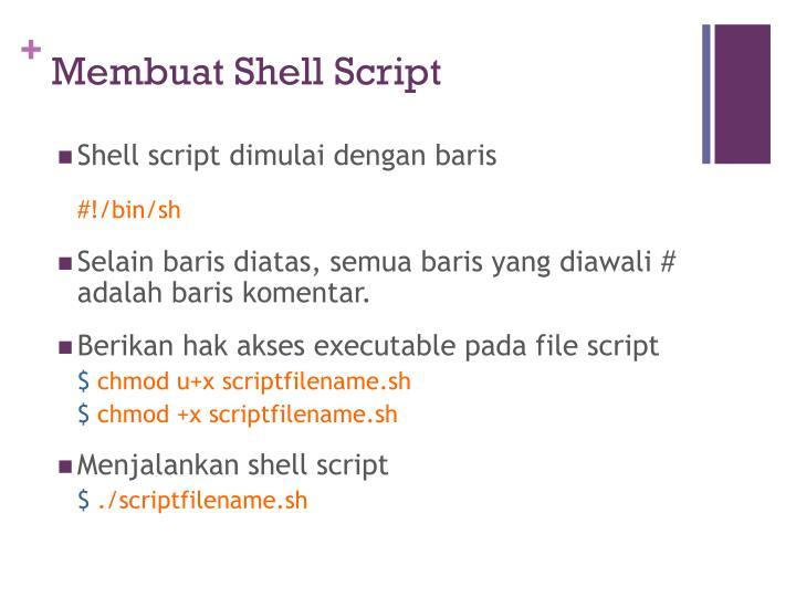 Membuat Shell Script