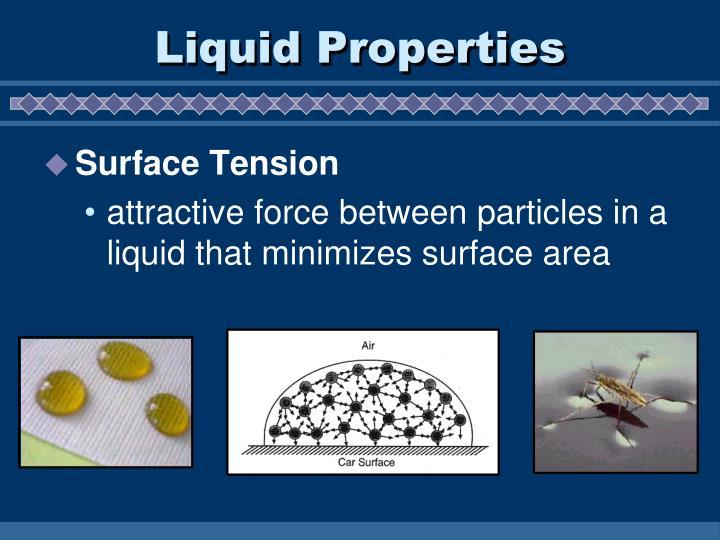 Liquid Properties