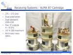 receiving systems alma b7 cartridge