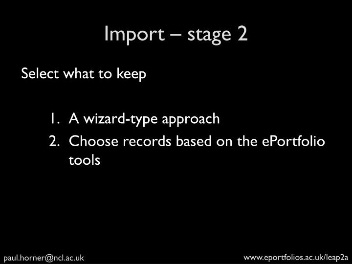Import – stage 2