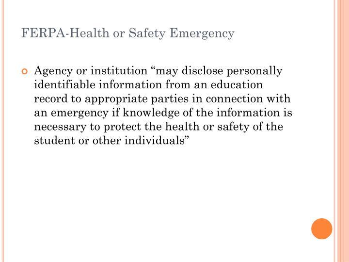 FERPA-Health or Safety Emergency