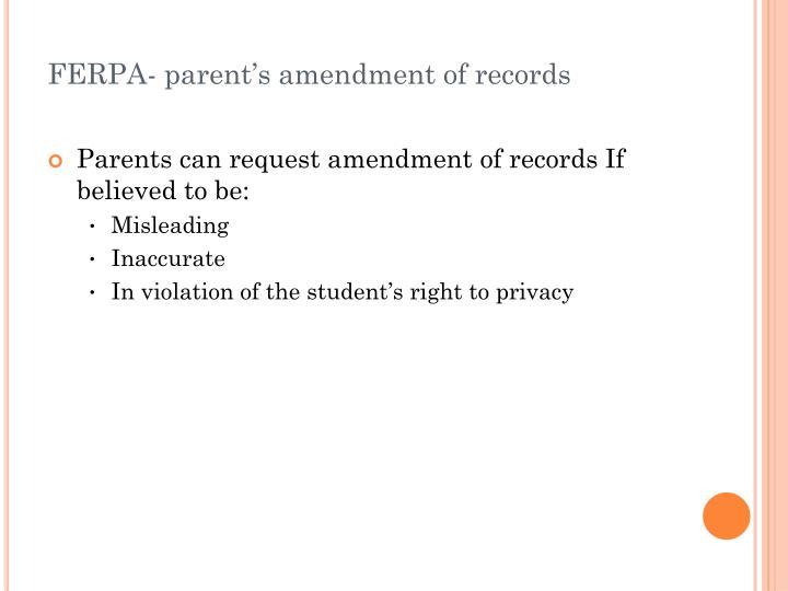 FERPA- parent's amendment of records