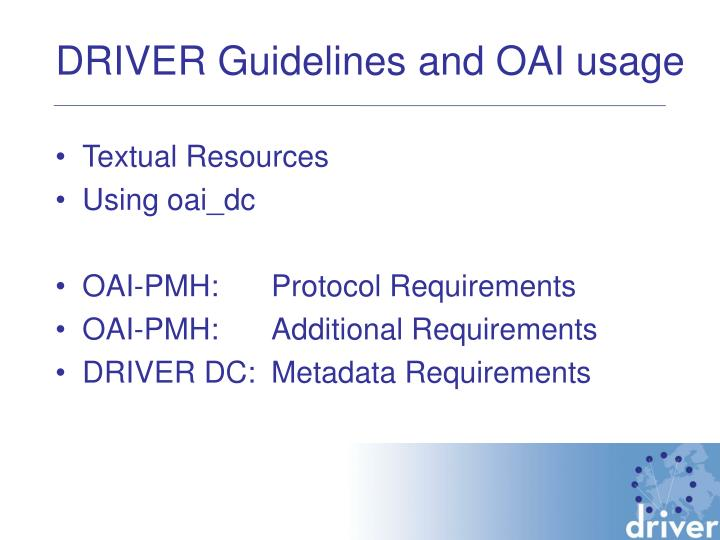 DRIVER Guidelines and OAI usage