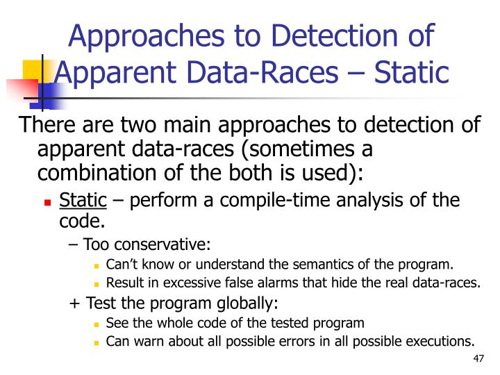 Approaches to Detection of