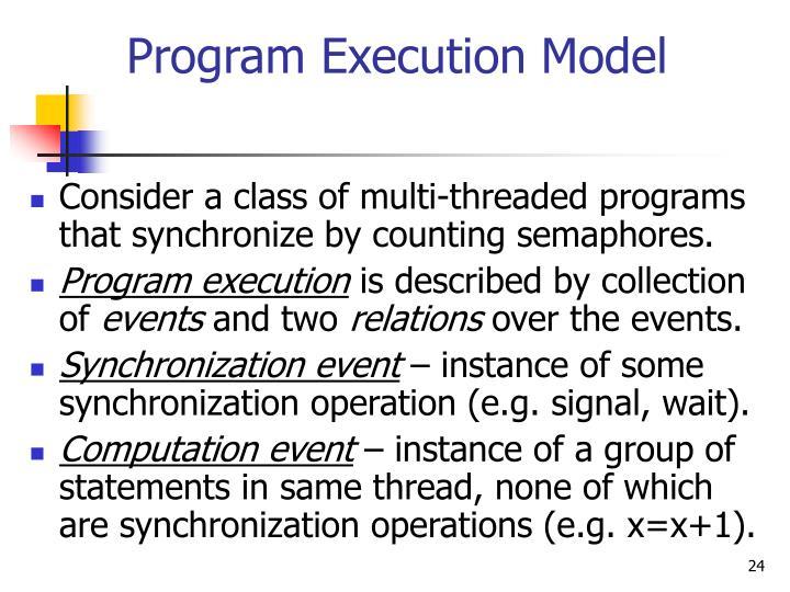 Program Execution Model