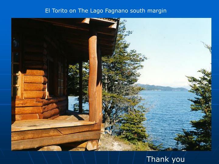 El Torito on The Lago Fagnano south margin