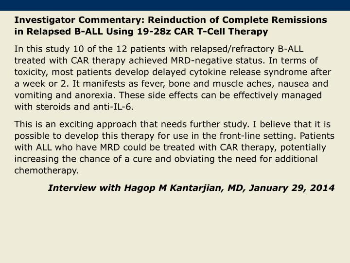 Investigator Commentary: Reinduction of Complete Remissions in Relapsed B-ALL Using 19-28z CAR T-Cell Therapy