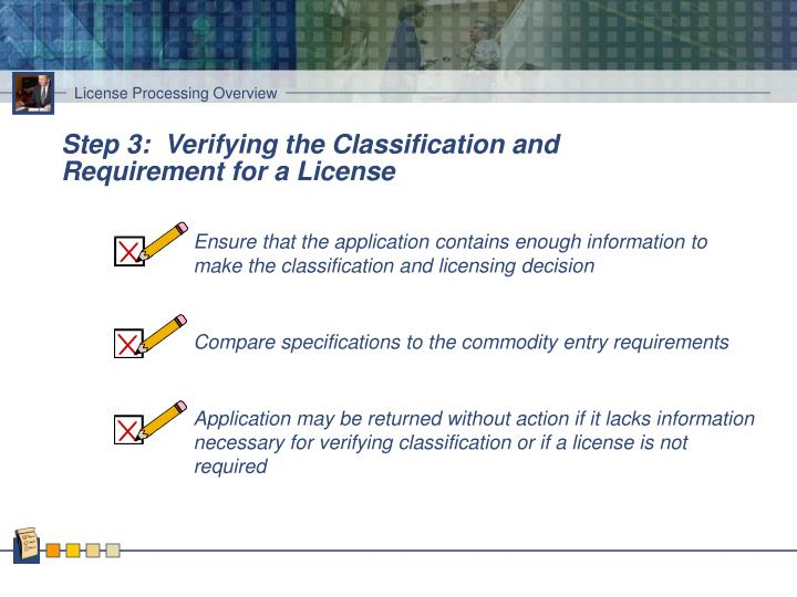 Step 3:  Verifying the Classification and Requirement for a License