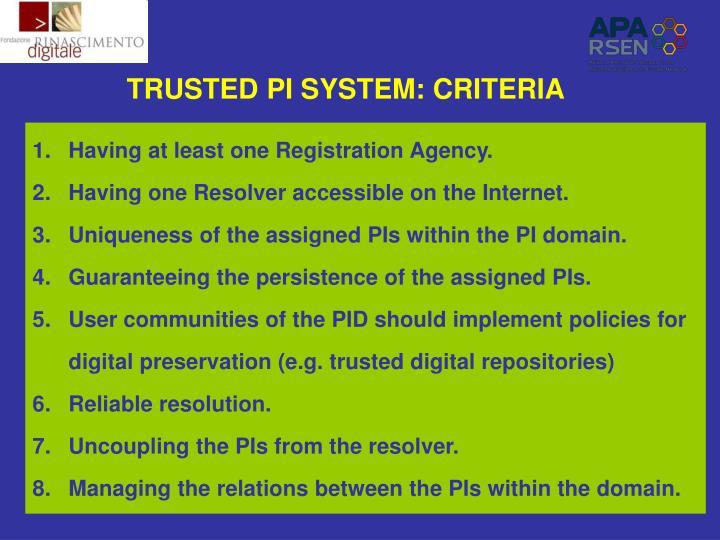 TRUSTED PI SYSTEM: CRITERIA