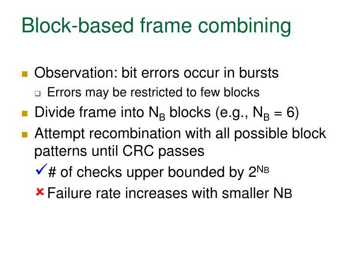 Block-based frame combining
