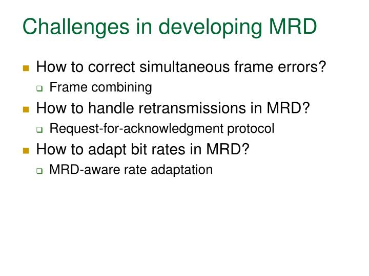 Challenges in developing MRD