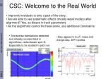 csc welcome to the real world