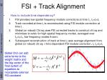 fsi track alignment