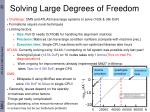 solving large degrees of freedom
