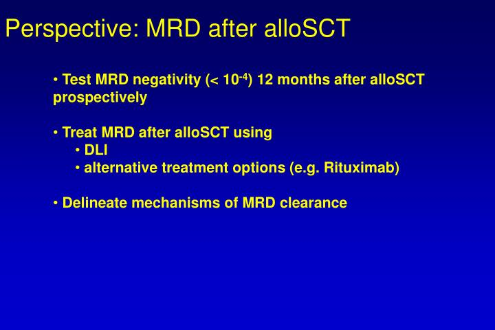Perspective: MRD after alloSCT