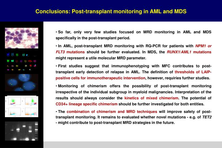 Conclusions: Post-transplant monitoring in AML and MDS