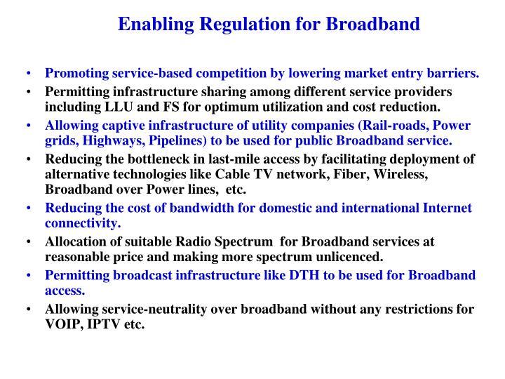 Enabling Regulation for Broadband