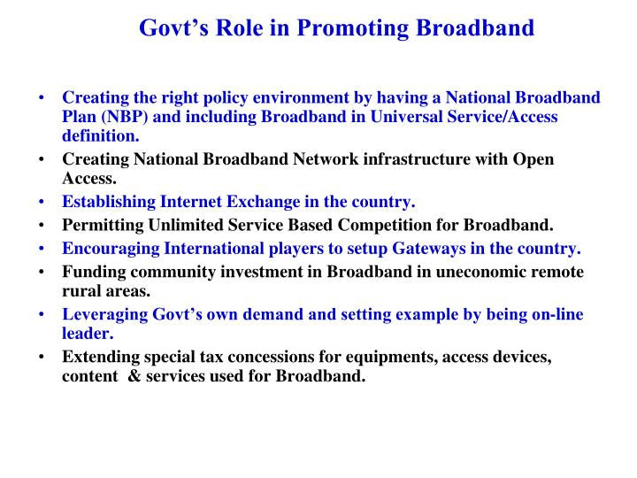 Govt's Role in Promoting Broadband