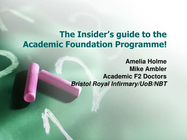 the insider s guide to the academic foundation programme