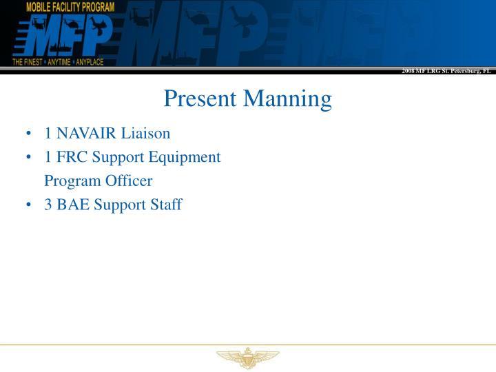 Present Manning
